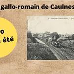 Le passé gallo-romain de Caulnes revisité